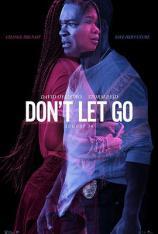 别放手 Don't Let Go